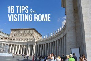 16 Tips For Visiting Rome