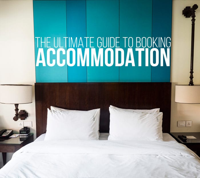 The Ultimate Guide To Booking Accommodation