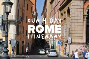 Our 4 Day Rome Itinerary: Making Our Own Roman History