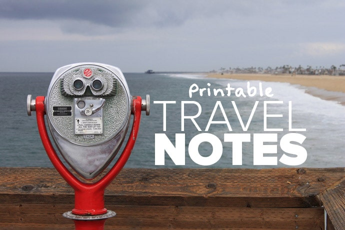 Free Printable Travel Notes To Help Plan Your Trip