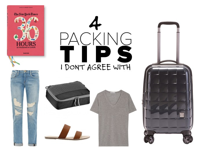 4 Packing Tips I Don't Agree With
