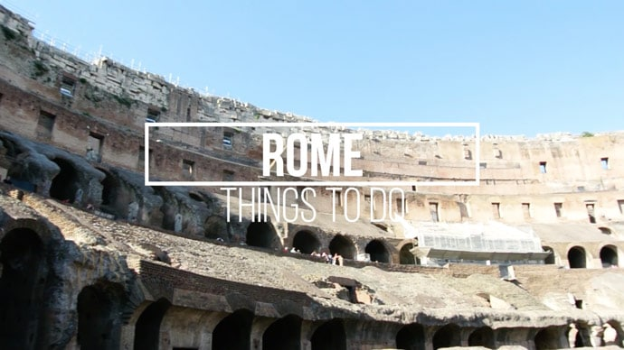 41 Things To Do In Rome