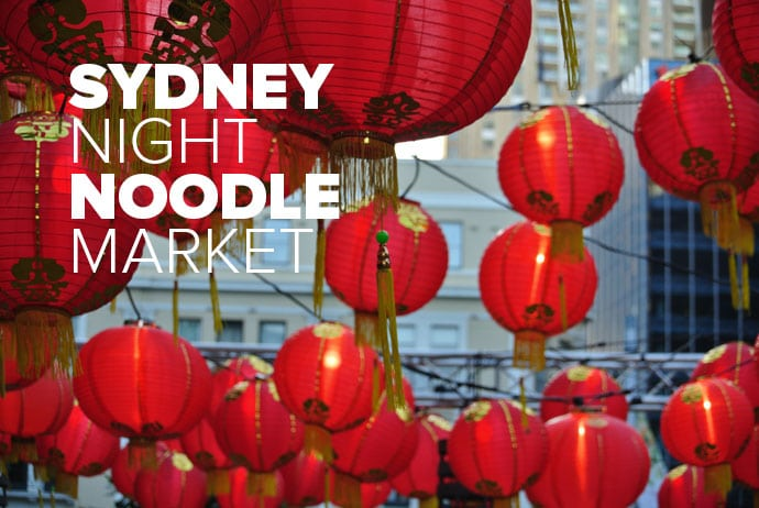 Sydney Night Noodle Markets: Good Food Month